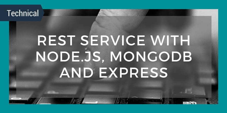 REST Service with Node.js, MongoDB and Express