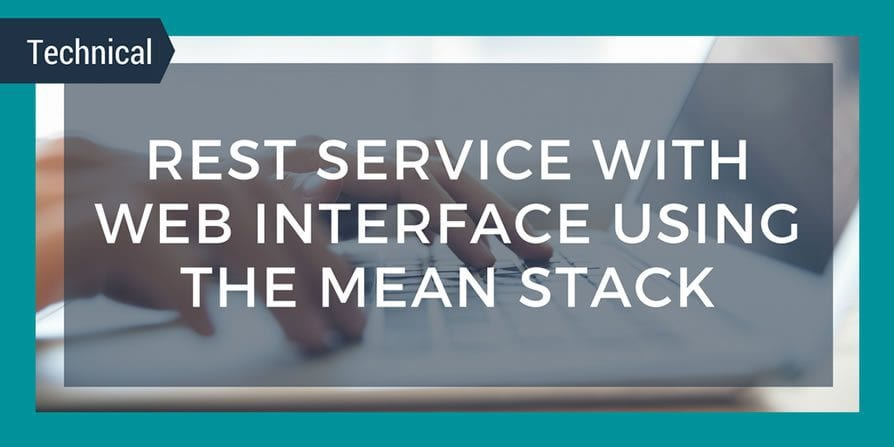REST Service with Web Interface using the MEAN Stack